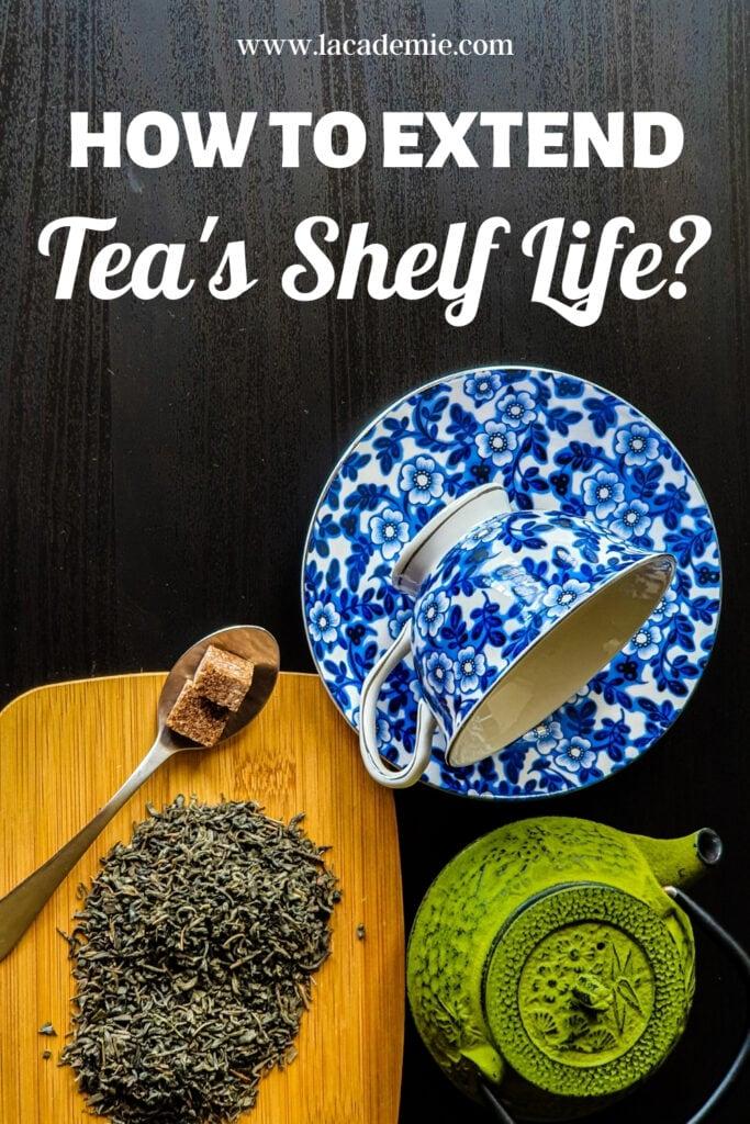 How Long Does Tea Last