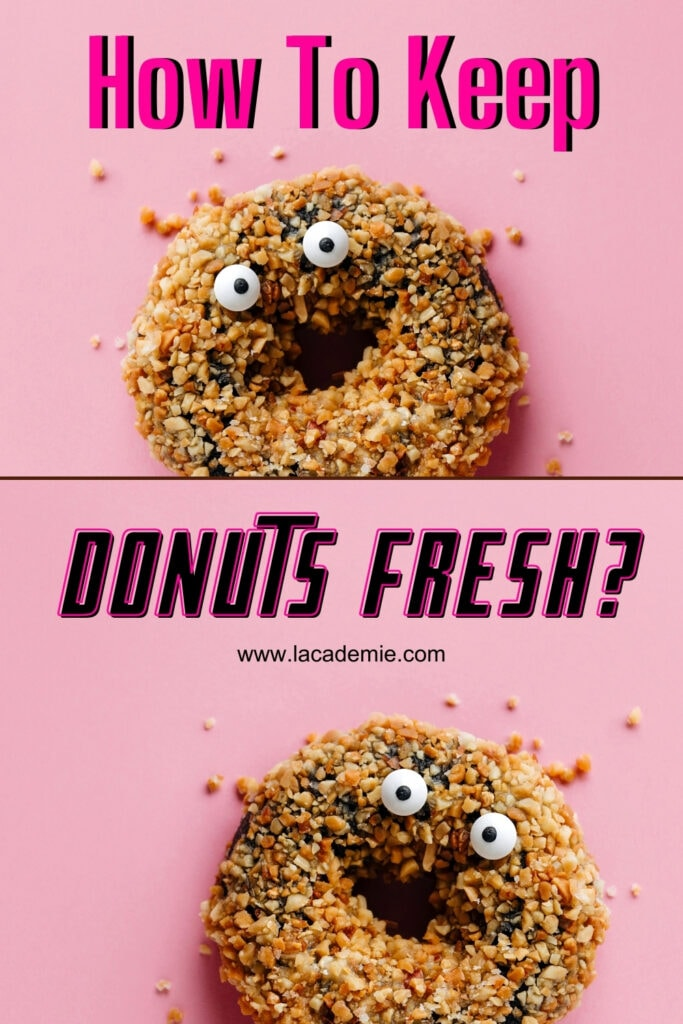 Keep Donuts Fresh