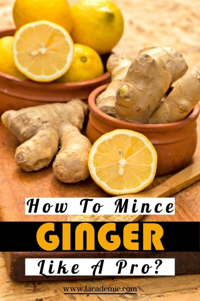 Mince Ginger