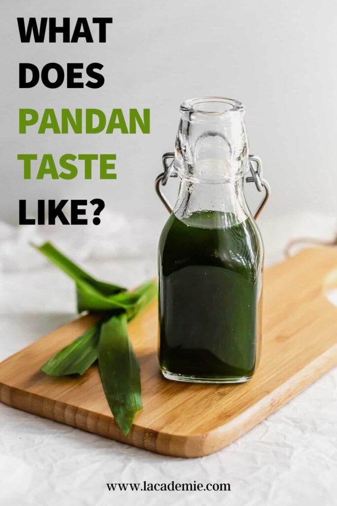 What Does Pandan Taste Like