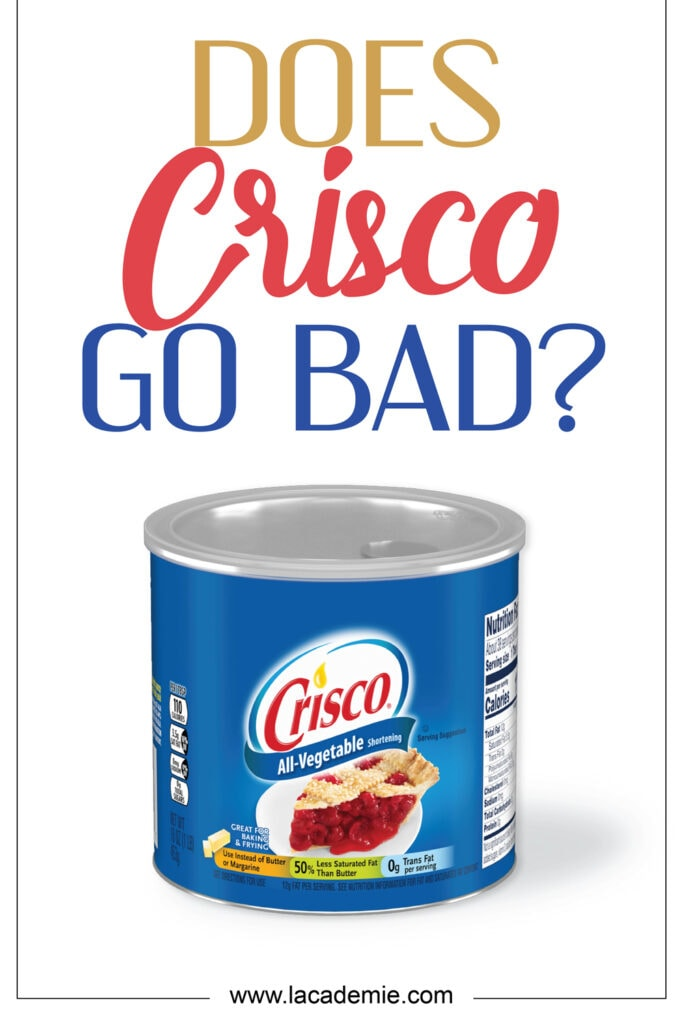 Does Crisco Go Bad
