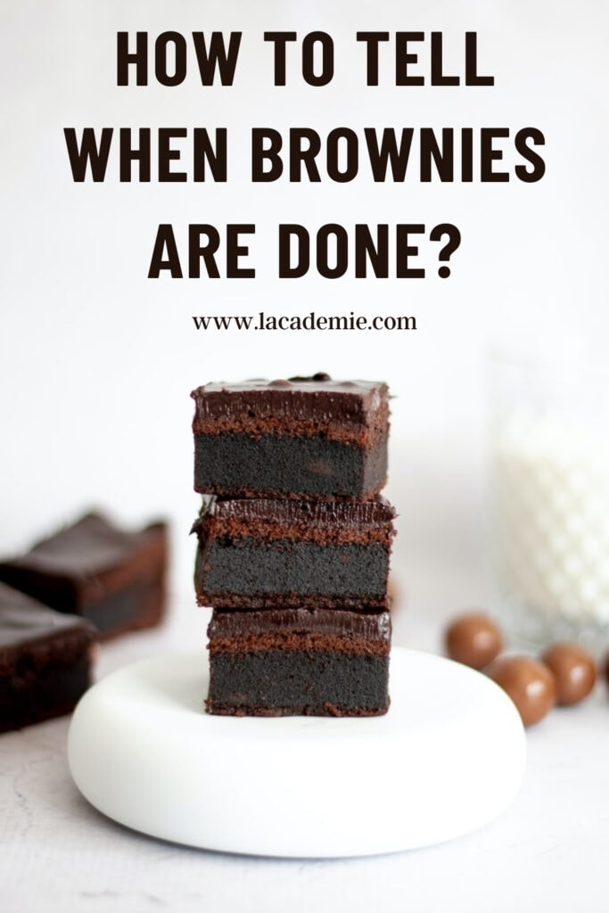 When Brownies Are Done