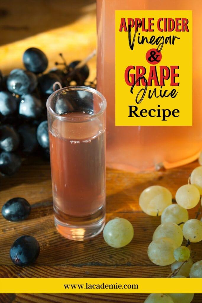 Apple Cider Vinegar & Grape Juice Recipe