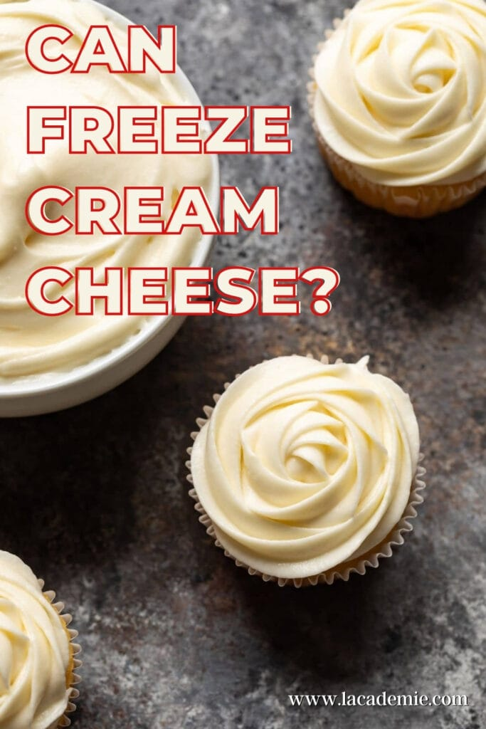 Can Freeze Cream Cheese