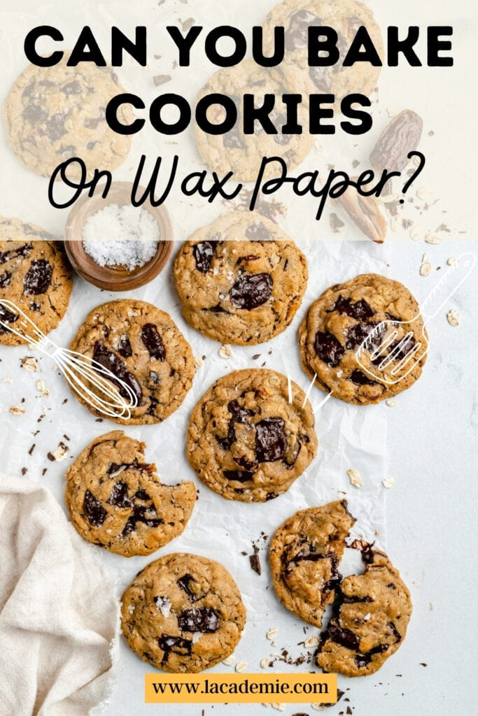 Can You Bake Cookies On Wax Paper