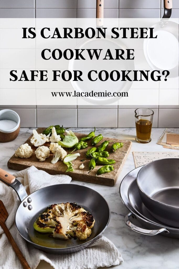 Is Carbon Steel Cookware Safe