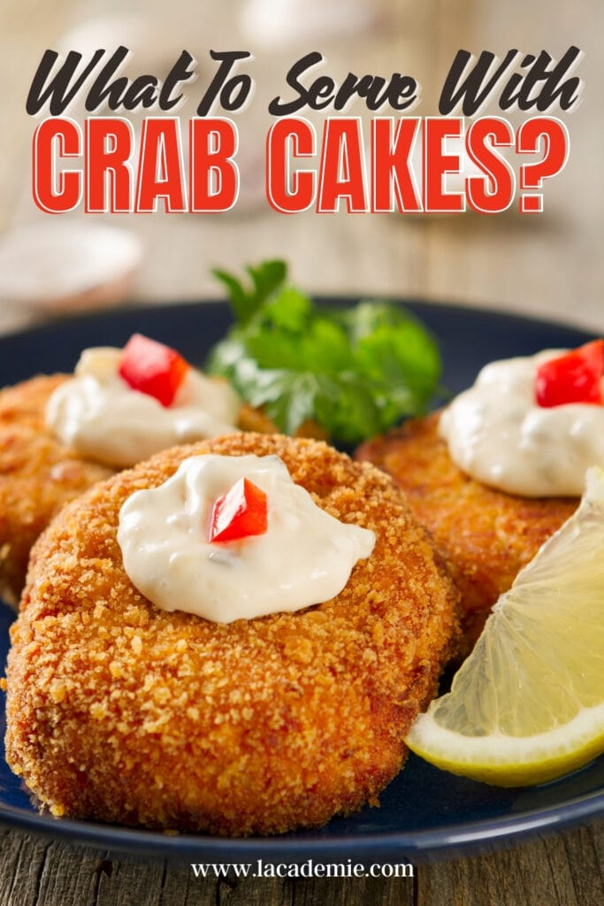 What To Serve With Crab Cake